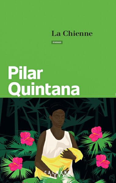 La chienne, Livre colombien à lire, nos conseils lecture en Colombie